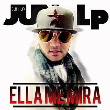 Ella Me Mira (Single Version)