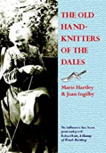 The Old Hand-knitters of the Dales