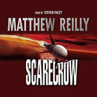 Scarecrow     Shane Schofield, Book 3              By:                                                                                                                                 Matthew Reilly                               Narrated by:                                                                                                                                 Steven Pacey                      Length: 6 hrs and 24 mins     16 ratings     Overall 4.6