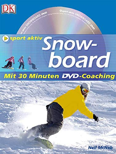 Snowboard: mit 30 Minuten DVD-Coaching (Sport aktiv)