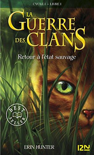 La guerre des clans tome 1