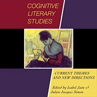 Cognitive Literary Studies: Current Themes and New Directions audiobook cover art