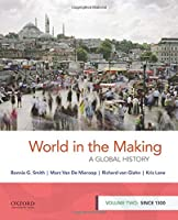 World in the Making: A Global History, Since 1300