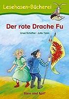 Der rote Drache Fu: Schulausgabe