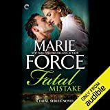 Fatal Mistake: Fatal Series, Book 6 - Marie Force