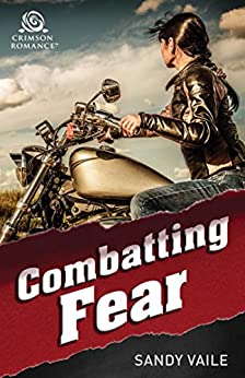 Combatting Fear by [Sandy Vaile]