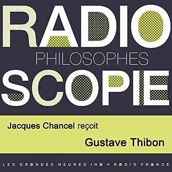 Radioscopie (Philosophes): Jacques Chancel reçoit Gustave Thibon