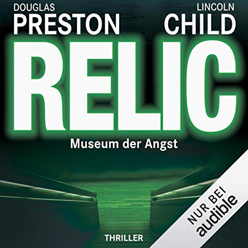 Relic: Museum der Angst Audiobook By Douglas Preston,                                                                                        Lincoln Child cover art
