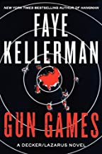 Gun Games: A Decker/Lazarus Novel (Peter Decker and Rina Lazarus Book 20)