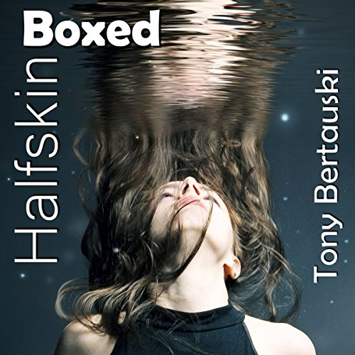 Halfskin Boxed audiobook cover art
