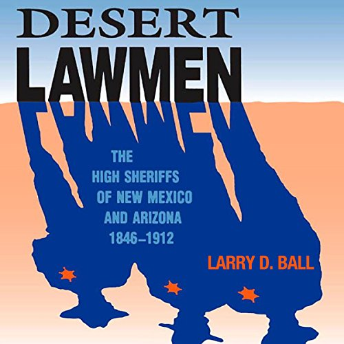 Desert Lawmen audiobook cover art
