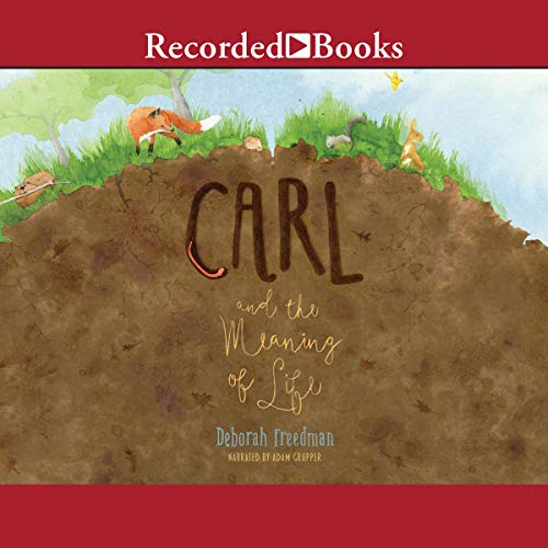Carl and the Meaning of Life audiobook cover art