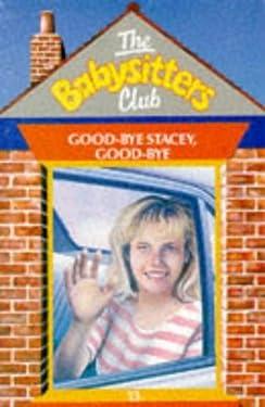 Goodbye Stacey, Goodbye (Babysitters Club S.)