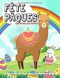Fête Pâques: comme un lama: un livre de coloriage pour les petits et grands