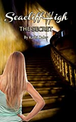 The Secret (Seacliff High Mystery Book 1)