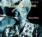 Sassy Mama - ig Mama Thornton