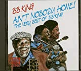 Ain'T Nobody Home/Best of - .B. King