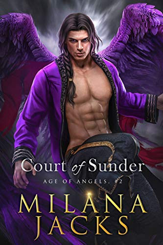 Court of Sunder: Paranormal Angel Fantasy Romance (Age of Angels Book 2)