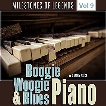 Milestones of Legends - Boogie Woogie & Blues Piano, Vol. 9