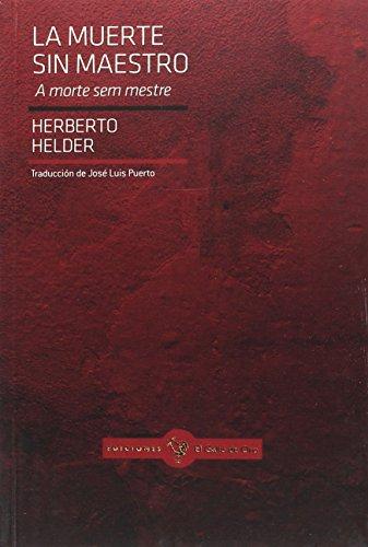 La Muerte Sin Maestro (GALLO ROJO (POESIA OTROS IDIOMAS))