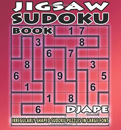 Jigsaw Sudoku book: irregularly shaped sudoku puzzles in large font