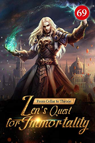 From Cellar to Throne: Zen's Quest for Immortality 69: The Blood In The Cup (Tempered into a Martial Master: A Cultivation Series)