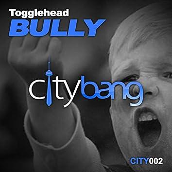 Bully (Original Mix)