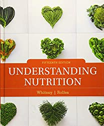 Learn More about Nutrition: Understanding Nutrition by Whitney & Rolfes