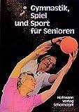 Gymnastik, Spiel und Sport für Senioren