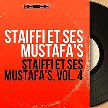 Staiffi et ses Mustafa's, vol. 4 (Mono Version)