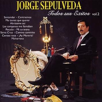 Jorge Sepúlveda : Todos Sus Exitos, Vol. 2