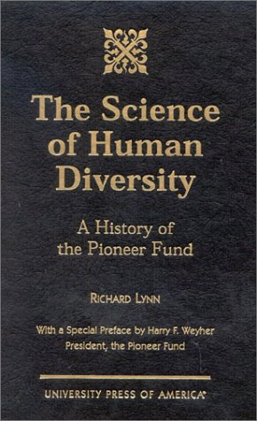 The Science of Human Diversity: A History of the Pioneer Fund