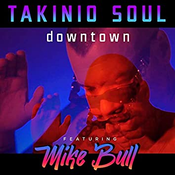 Downtown (feat. Mike Bull)
