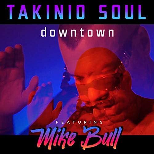 Takinio Soul feat. Mike Bull