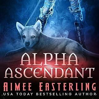 Alpha Ascendant (A Fantastical Werewolf Adventure) cover art