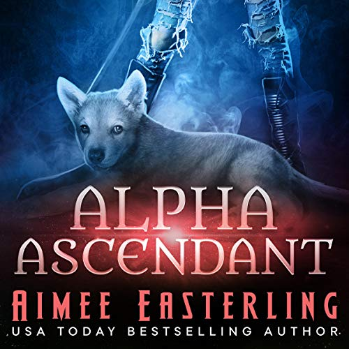 Alpha Ascendant (A Fantastical Werewolf Adventure) cover art