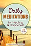 Daily Meditations for Healing and Happiness: 52 Card Deck