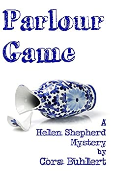 Parlour Game (Helen Shepherd Mysteries Book 11) by [Cora Buhlert]