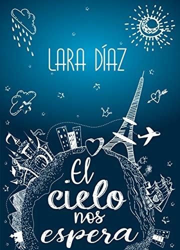 El cielo nos espera – Lara Díaz (Rom)    51EAT1JlqpL