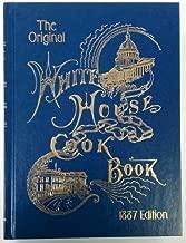 The Original Whitehouse Cookbook
