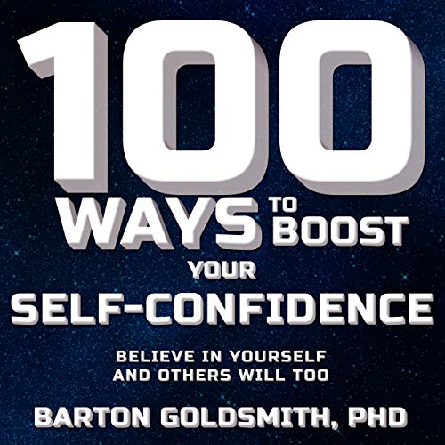 100 Ways to Boost Your Self-Confidence cover art