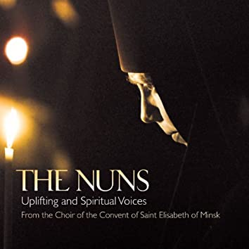 The Nuns - Uplifting And Spiritual Voices