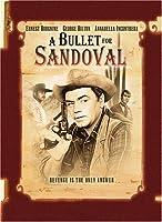 Bullet for Sandoval [DVD]