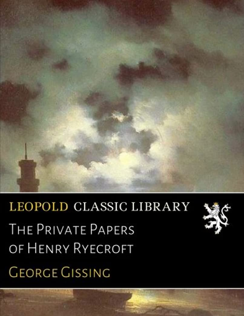 証人差し控える欺くThe Private Papers of Henry Ryecroft