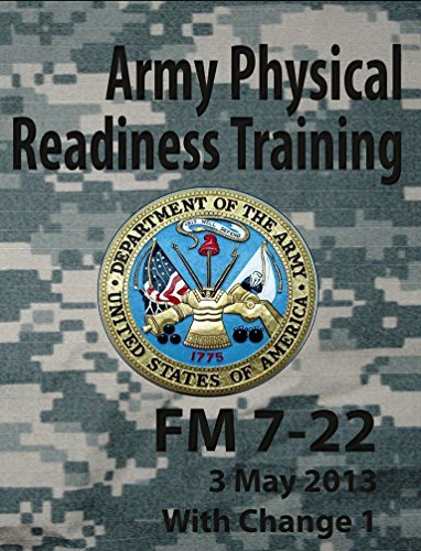 Army Physical Readiness Training FM 7-22 (Army Doctrine Book 1) (English Edition)