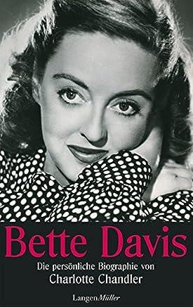 Bette Davis: Die persönliche Biografie von Charlotte Chandler