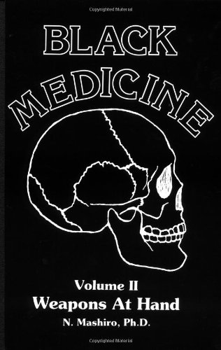 Black Medicine Vol. 2: Weapons At Hand (Black Medicine)
