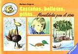 Castañas, bellotas, piñas..: Manualidades para el otoño (El osito habilidoso)