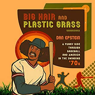 Big Hair and Plastic Grass audiobook cover art