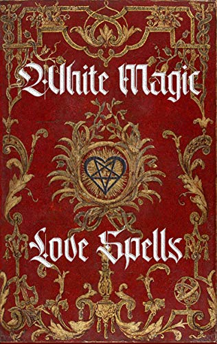 Amazon.com: White Magic Love Spells: Wiccan White Magic Love ...